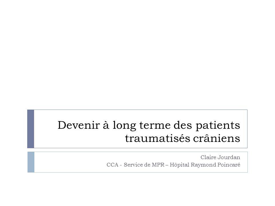 Devenir à long terme des patients traumatisés crâniens