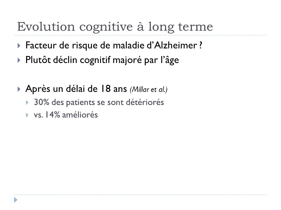 Evolution cognitive à long terme