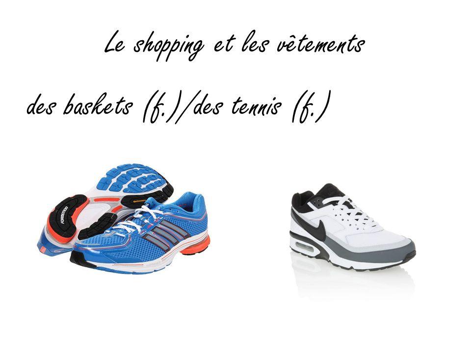 Le shopping et les vêtements