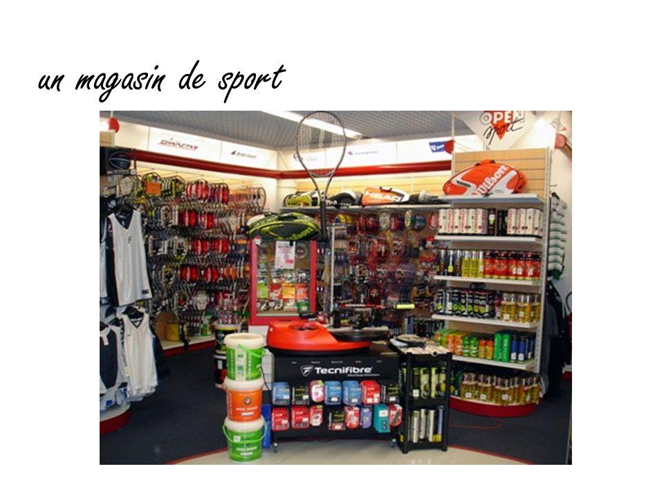 un magasin de sport