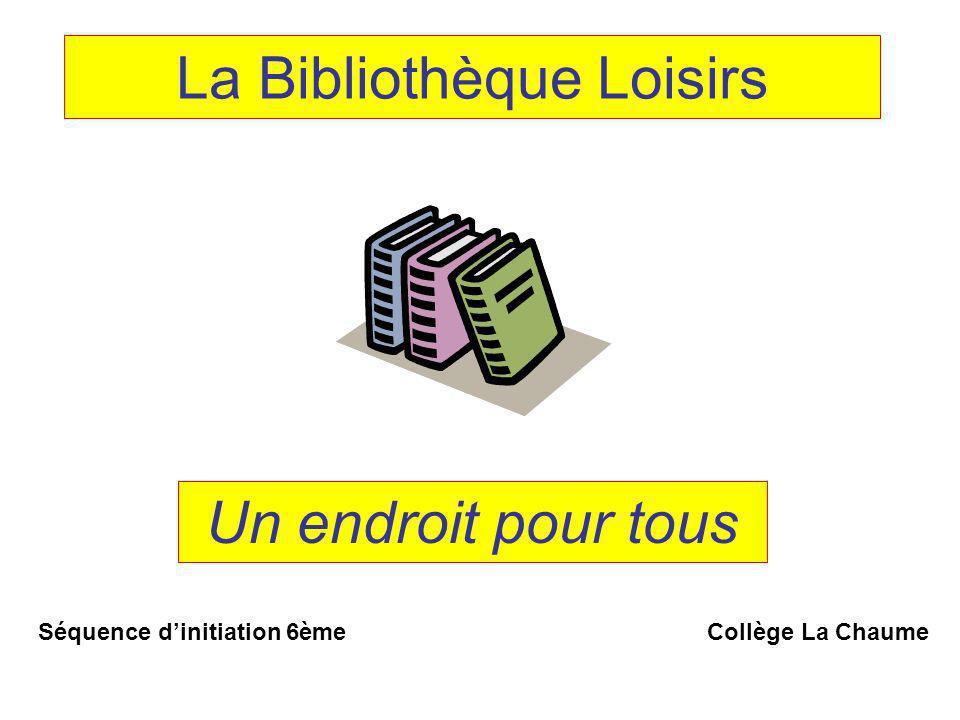 La Bibliothèque Loisirs