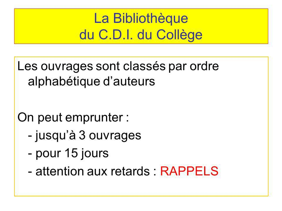 La Bibliothèque du C.D.I. du Collège