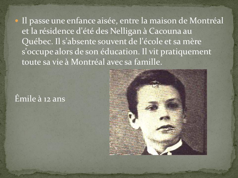 Il passe une enfance aisée, entre la maison de Montréal et la résidence d été des Nelligan à Cacouna au Québec. Il s absente souvent de l école et sa mère s occupe alors de son éducation. Il vit pratiquement toute sa vie à Montréal avec sa famille.