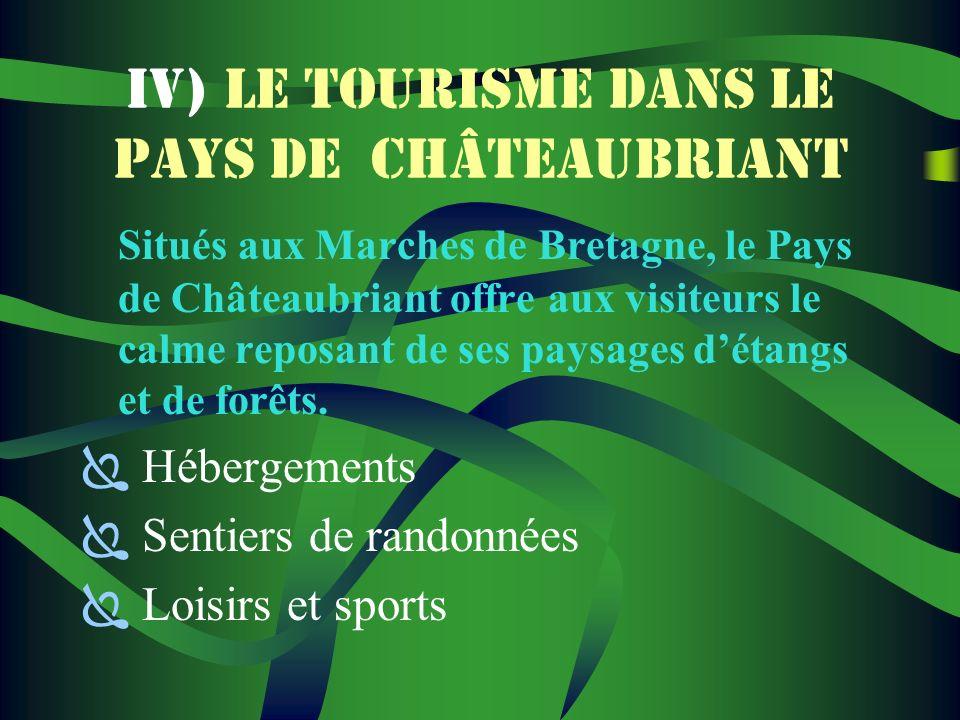 IV) LE TOURISME DANS LE PAYS DE CHÂTEAUBRIANT
