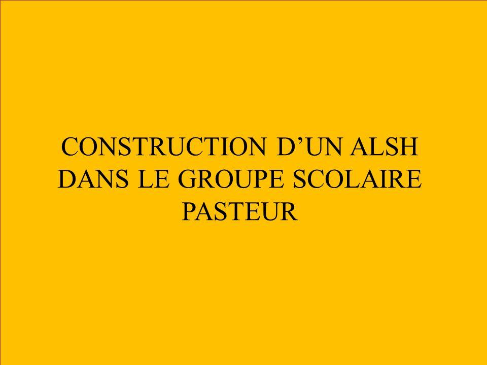 CONSTRUCTION D'UN ALSH DANS LE GROUPE SCOLAIRE PASTEUR