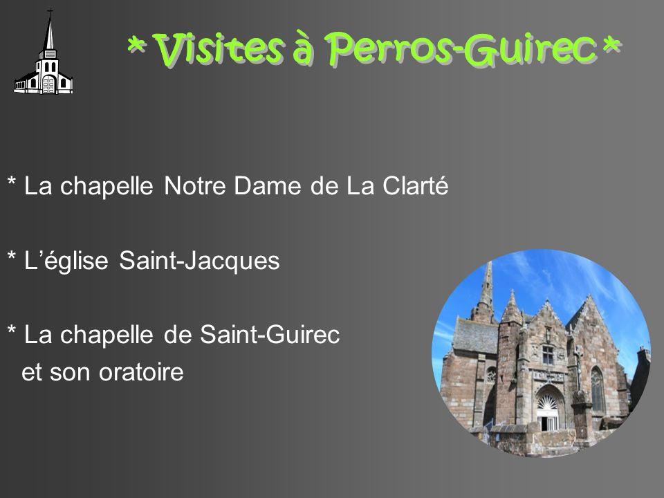 * Visites à Perros-Guirec *