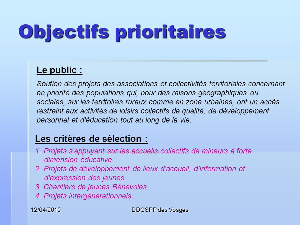 Objectifs prioritaires