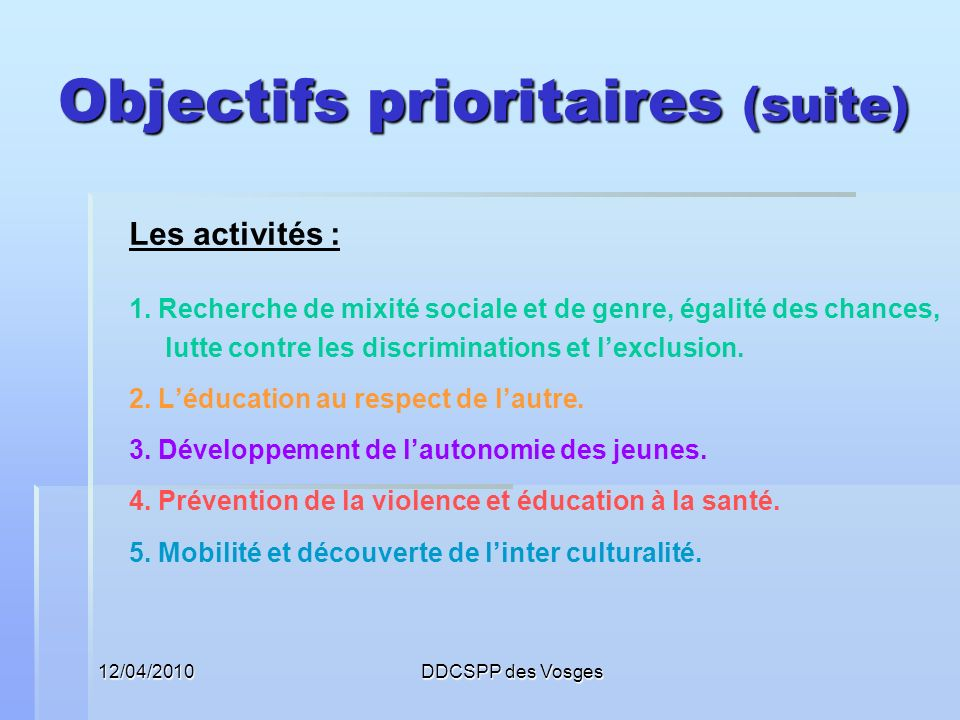 Objectifs prioritaires (suite)