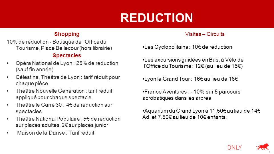 REDUCTION Shopping. 10% de réduction - Boutique de l Office du Tourisme, Place Bellecour (hors librairie)