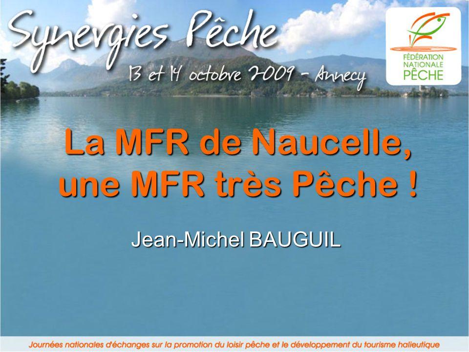 La MFR de Naucelle, une MFR très Pêche !