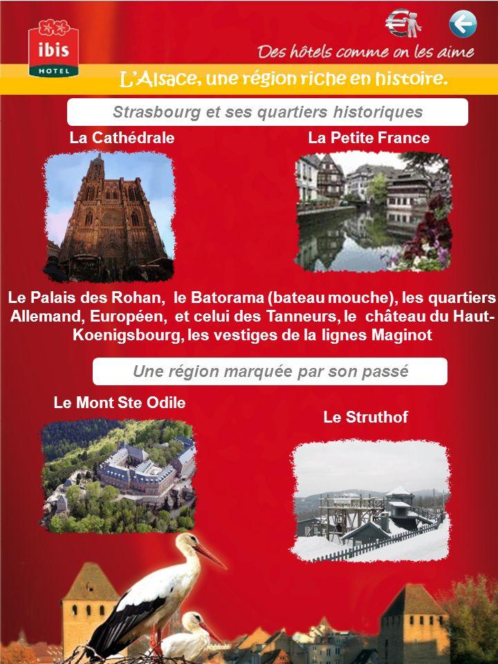 L'Alsace, une région riche en histoire.