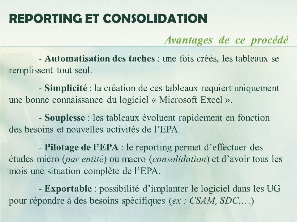 REPORTING ET CONSOLIDATION
