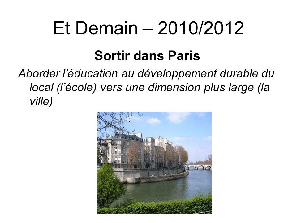 Et Demain – 2010/2012 Sortir dans Paris