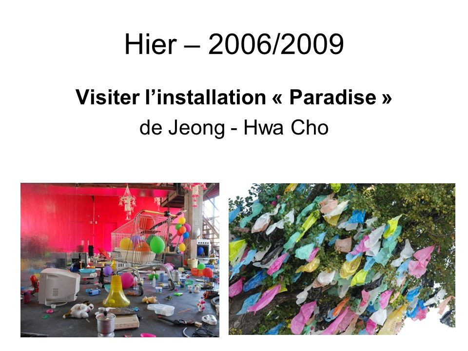 Visiter l'installation « Paradise »