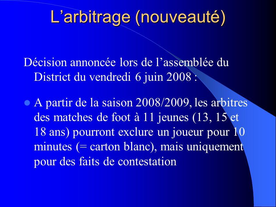 L'arbitrage (nouveauté)
