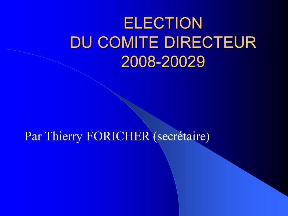 ELECTION DU COMITE DIRECTEUR 2008-20029