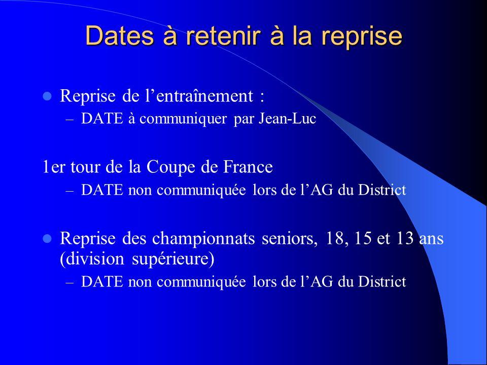 Dates à retenir à la reprise