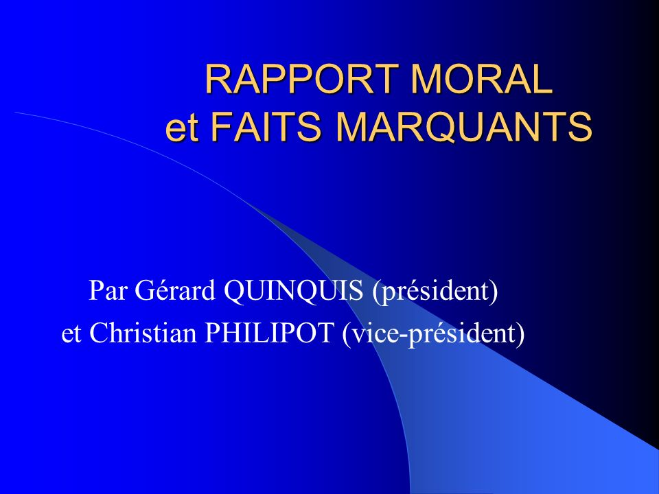 RAPPORT MORAL et FAITS MARQUANTS