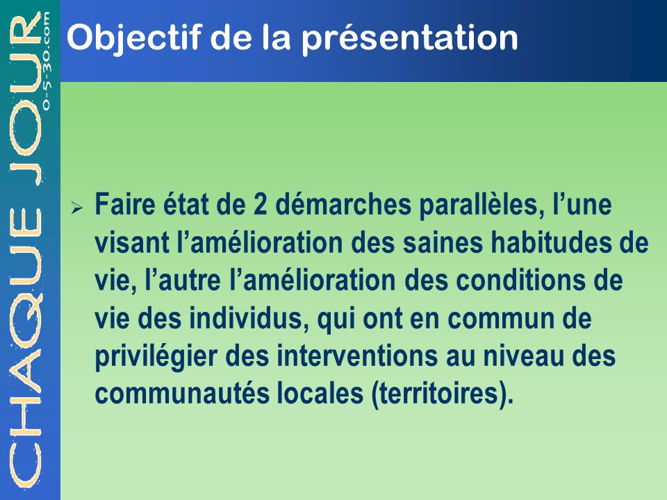 Objectif de la présentation