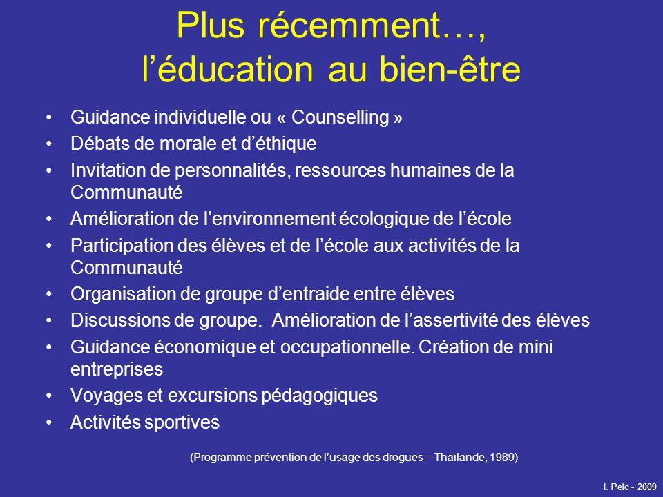 Plus récemment…, l'éducation au bien-être