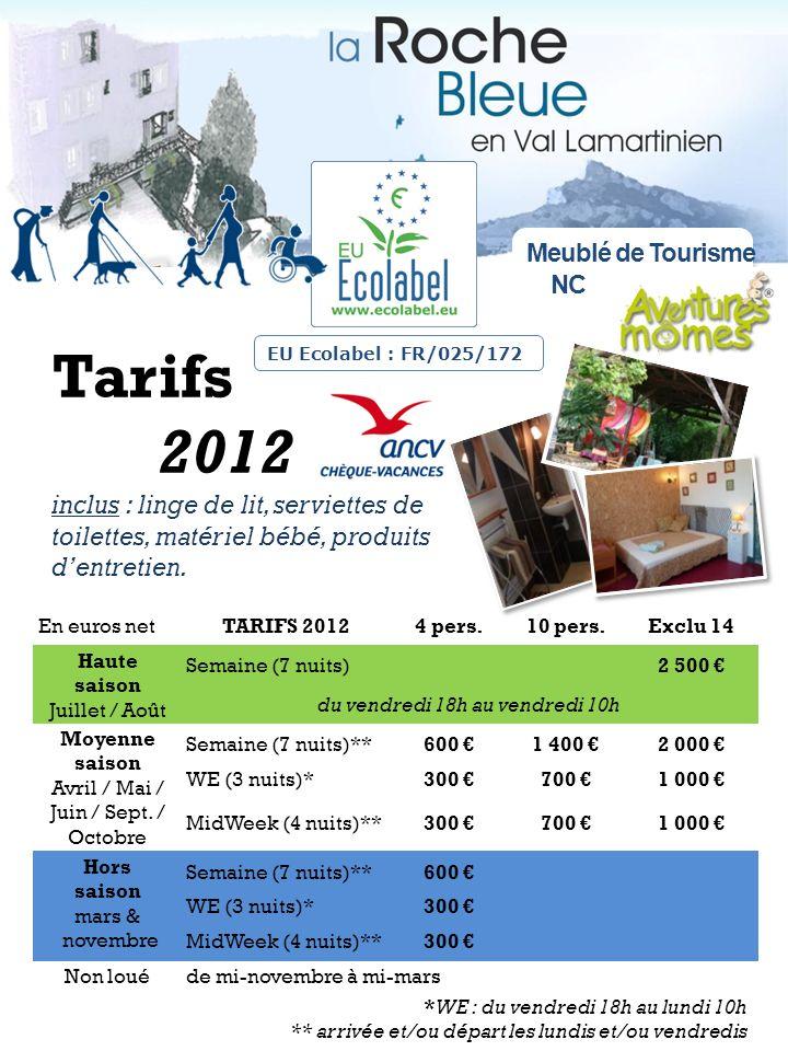 Meublé de Tourisme NC. Tarifs 2012 inclus : linge de lit, serviettes de toilettes, matériel bébé, produits d'entretien.