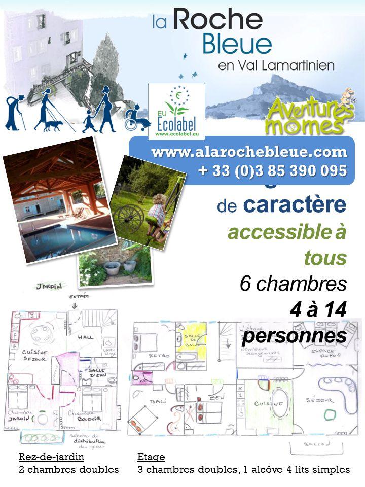 Hébergement de caractère accessible à tous 6 chambres 4 à 14 personnes