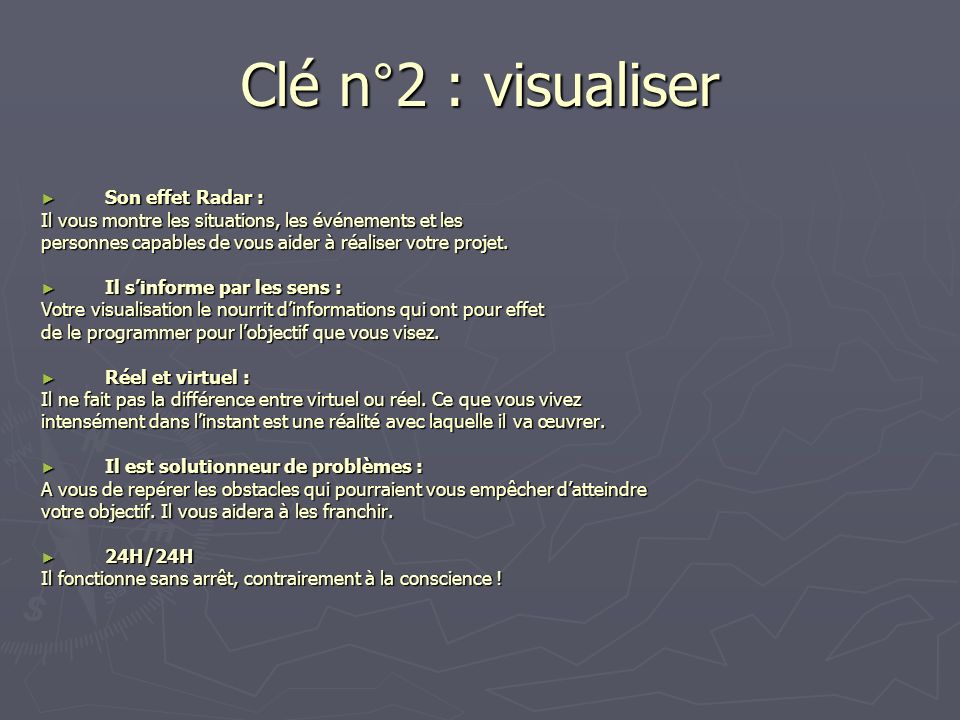 Clé n°2 : visualiser Son effet Radar :