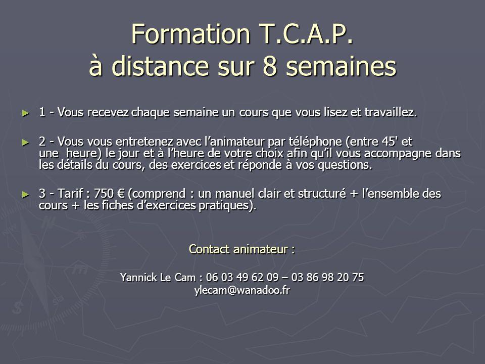 Formation T.C.A.P. à distance sur 8 semaines