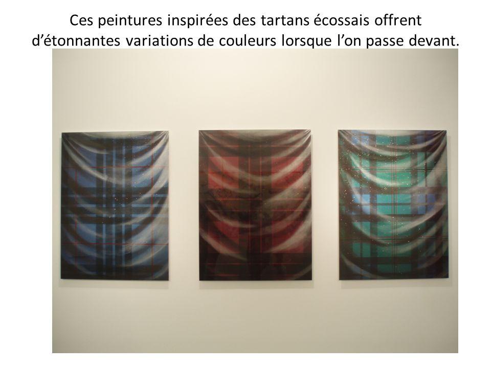 Ces peintures inspirées des tartans écossais offrent d'étonnantes variations de couleurs lorsque l'on passe devant.