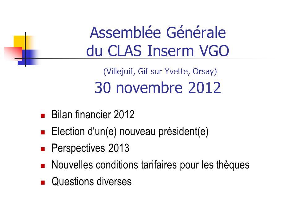 Assemblée Générale du CLAS Inserm VGO (Villejuif, Gif sur Yvette, Orsay) 30 novembre 2012