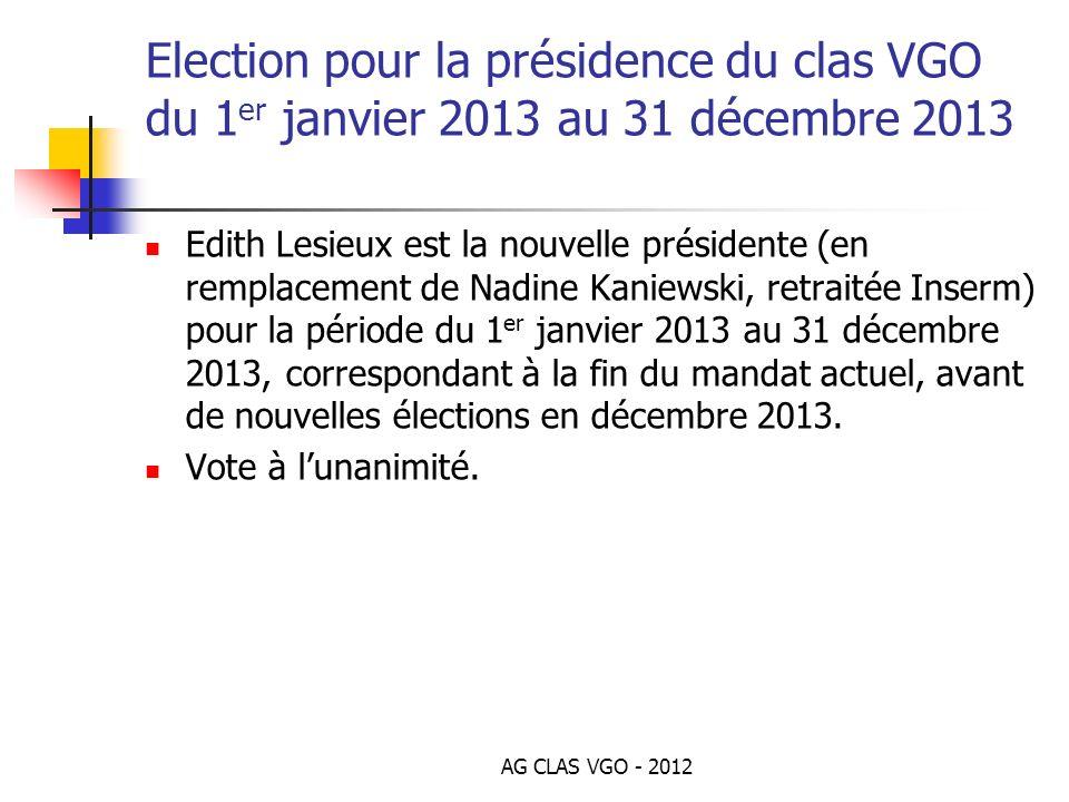 Election pour la présidence du clas VGO du 1er janvier 2013 au 31 décembre 2013