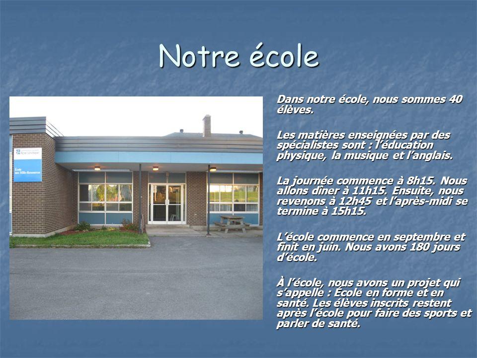 Notre école Dans notre école, nous sommes 40 élèves.