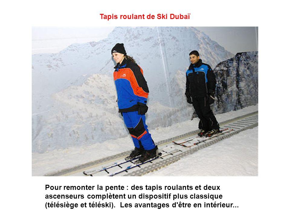 Tapis roulant de Ski Dubaï