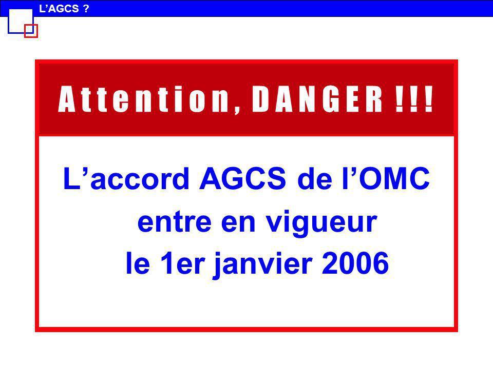 L'accord AGCS de l'OMC entre en vigueur le 1er janvier 2006