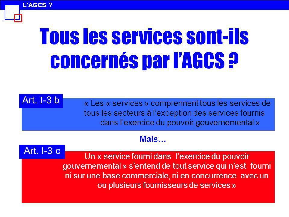 Tous les services sont-ils concernés par l'AGCS