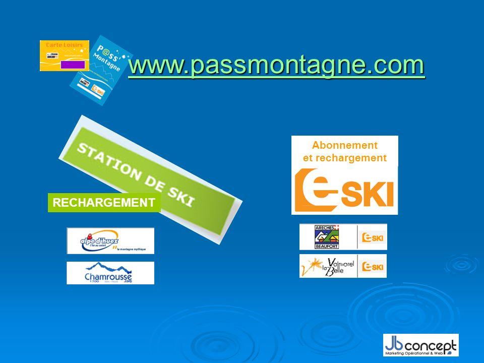 www.passmontagne.com Abonnement et rechargement RECHARGEMENT