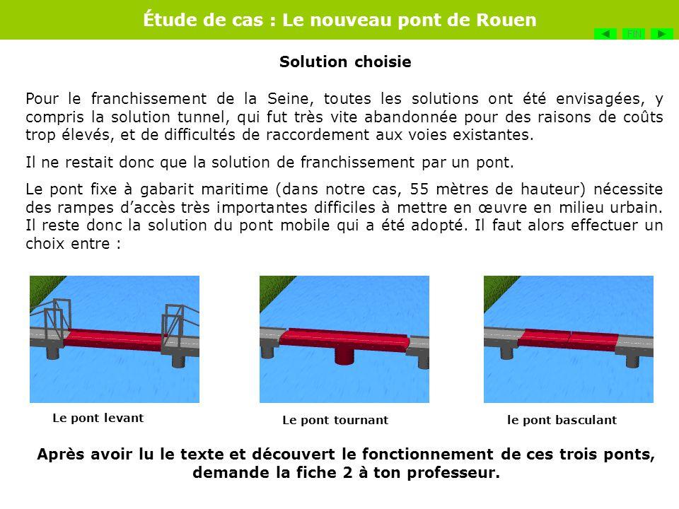 Il ne restait donc que la solution de franchissement par un pont.