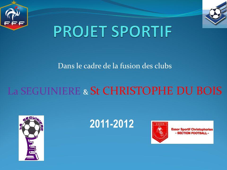 PROJET SPORTIF 2011-2012 La SEGUINIERE & St CHRISTOPHE DU BOIS