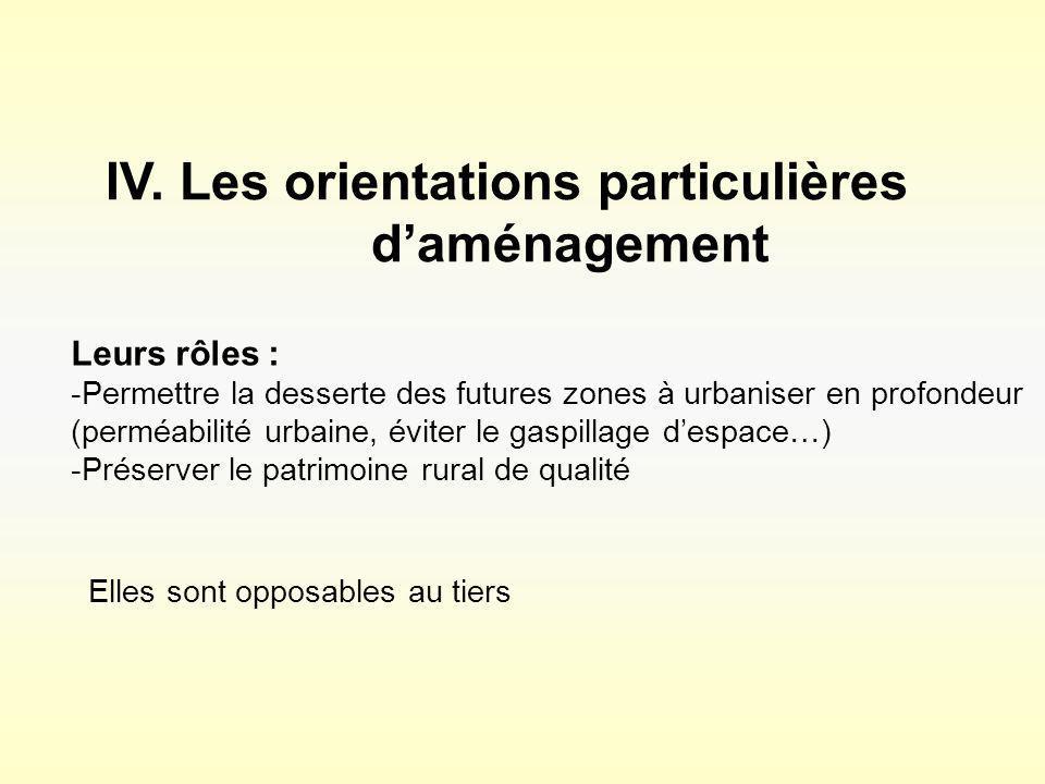 IV. Les orientations particulières d'aménagement