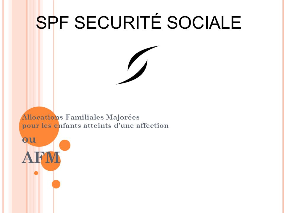 SPF SECURITÉ SOCIALE AFM ou