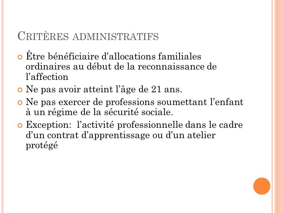 Critères administratifs