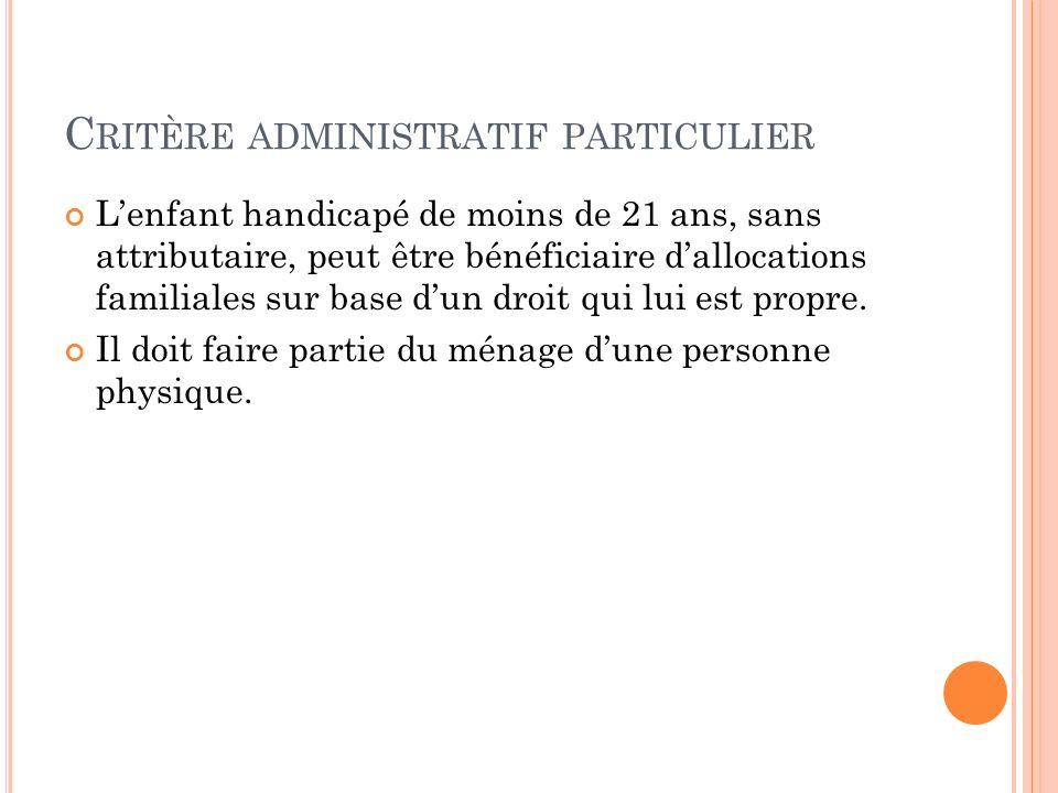 Critère administratif particulier