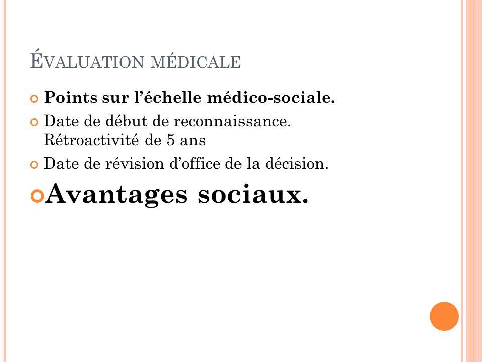 Avantages sociaux. Évaluation médicale