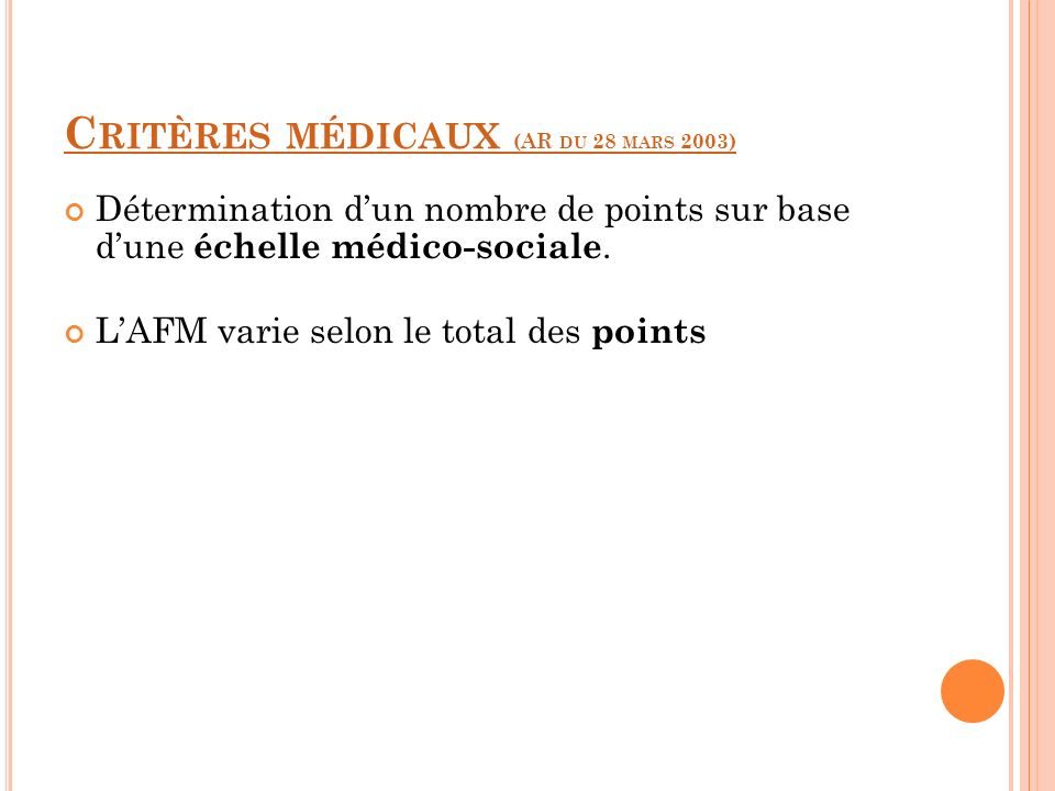 Critères médicaux (AR du 28 mars 2003)