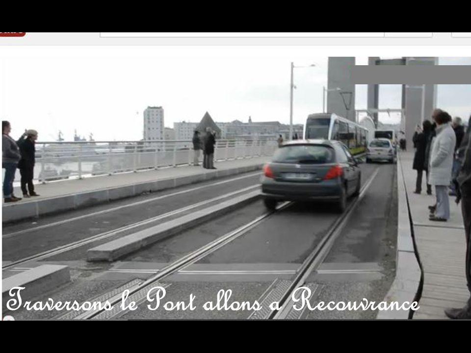 Traversons le Pont allons a Recouvrance