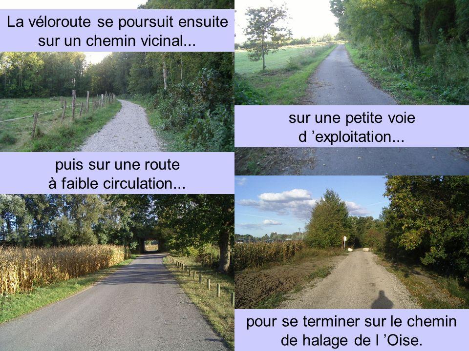 La véloroute se poursuit ensuite sur un chemin vicinal...