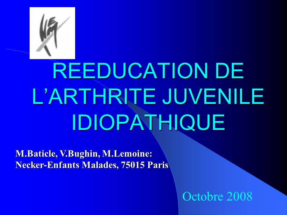 REEDUCATION DE L'ARTHRITE JUVENILE IDIOPATHIQUE