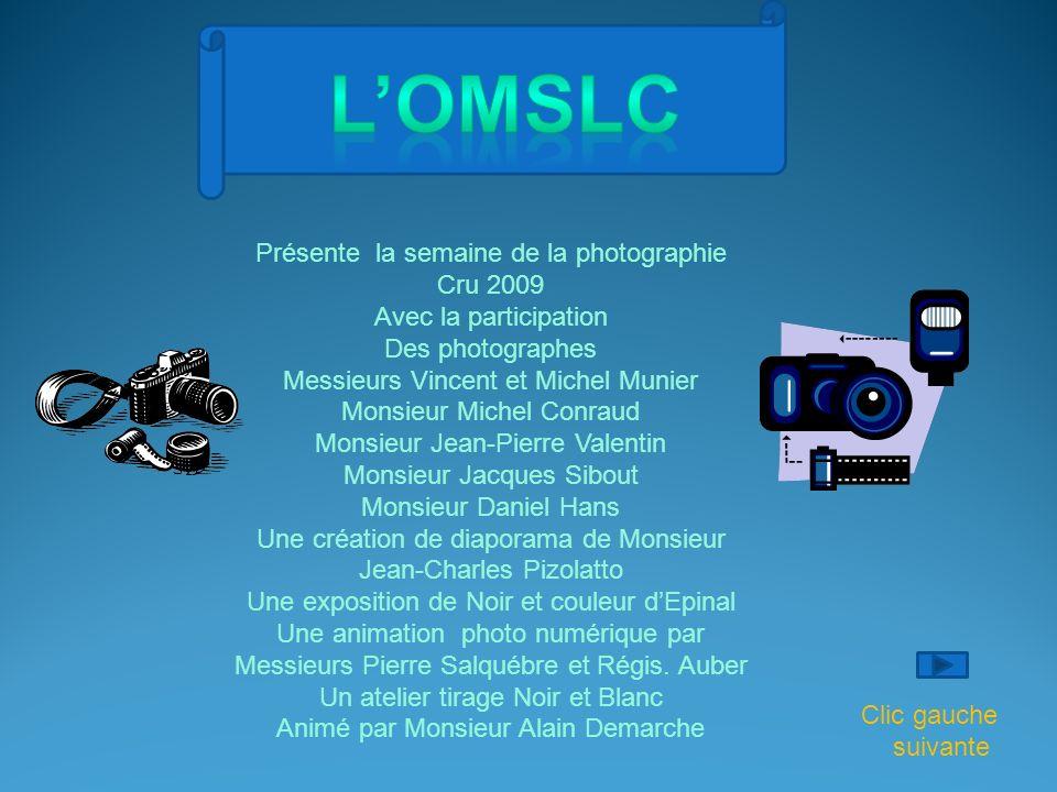 L'OMSLC Présente la semaine de la photographie Cru 2009