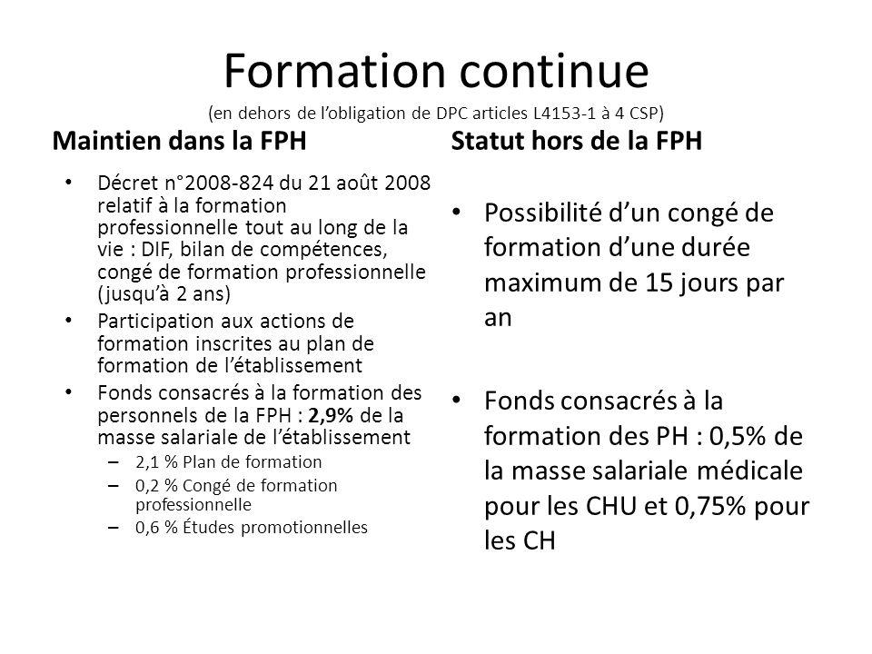 Formation continue (en dehors de l'obligation de DPC articles L4153-1 à 4 CSP)
