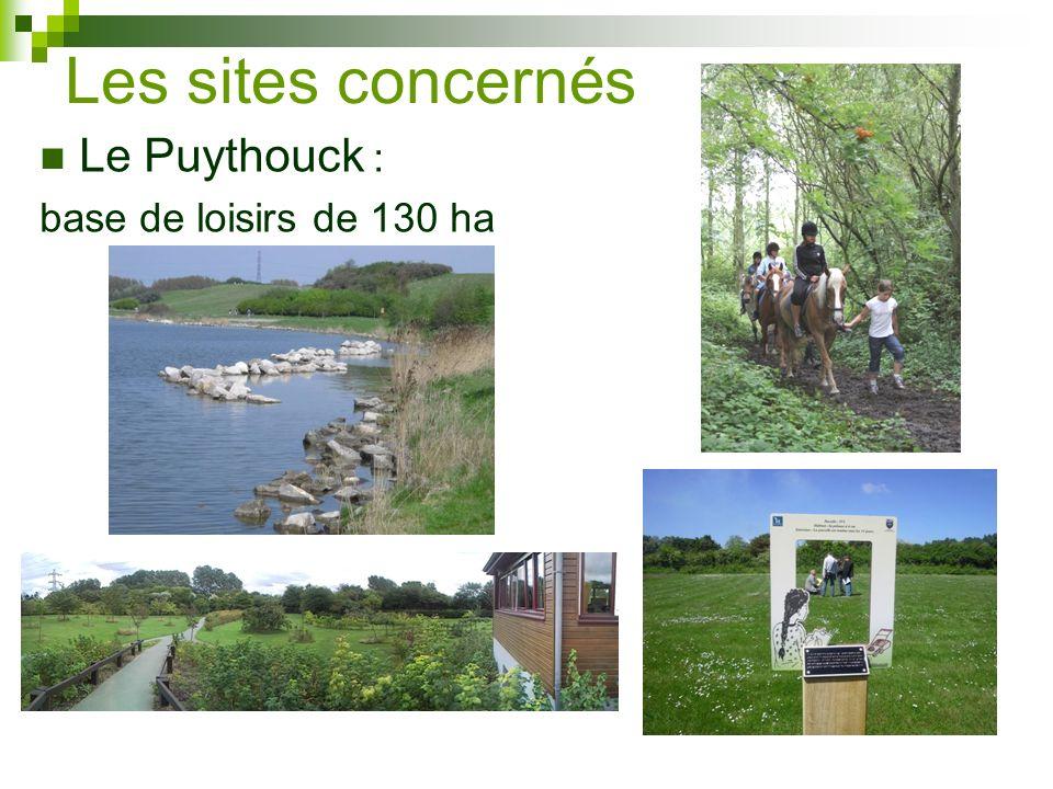 Les sites concernés Le Puythouck : base de loisirs de 130 ha